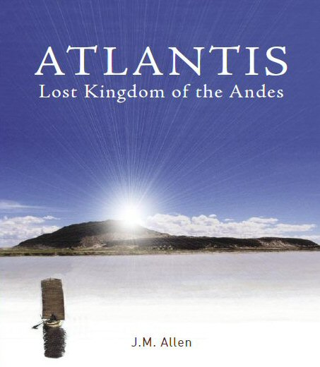 Atlantis Lost Kingdom of the Andes
